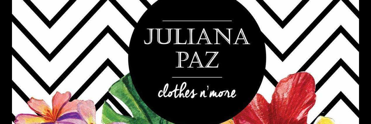 Juliana Paz Clothes n' More