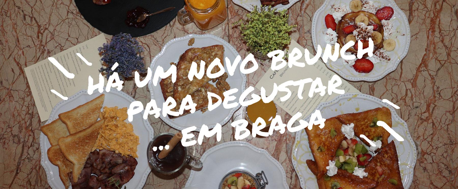Há um novo brunch para degustar...em Braga!