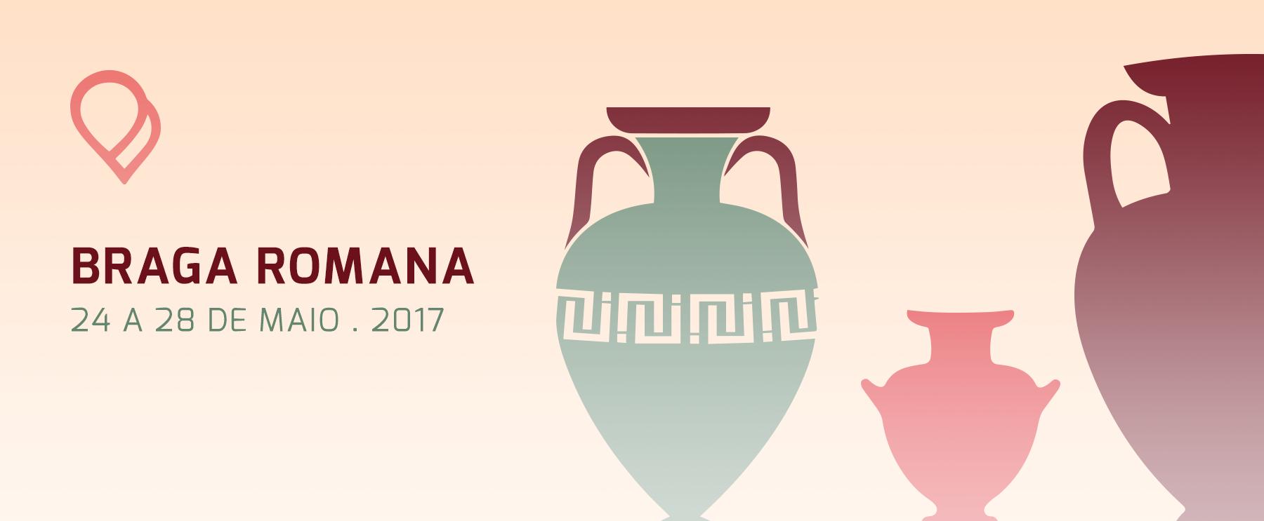 Braga Romana: Reviver Bracara Augusta