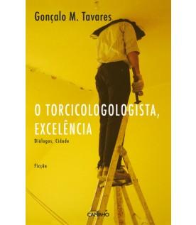 O Torcicologologista, Excelência
