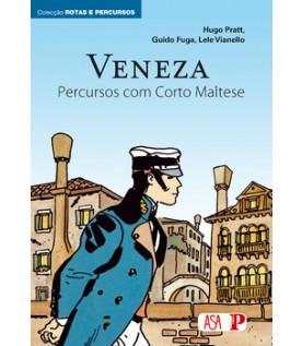 Veneza - Percursos com Corto Maltese - Volume I