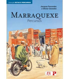 Marraquexe - Percursos  - Volume V