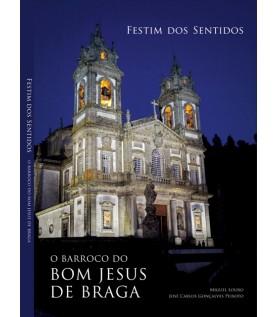 Festim dos Sentidos - O Barroco do Bom Jesus de Braga