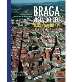 Braga Vista do Céu/Braga From The Sky