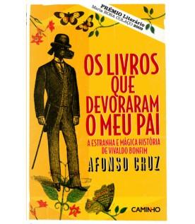 Os livros que devoraram o meu pai  - A estranha e mágica história de Vivaldo Bonfim