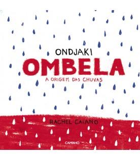 Ombela - A origem das chuvas