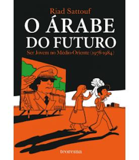 O Árabe do Futuro - Ser jovem no Médio Oriente 1978-1984