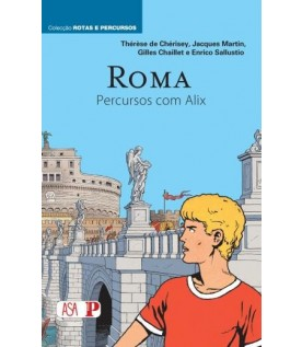 Roma - Percursos com Alix - Volume II