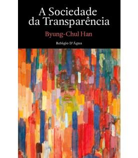 A Sociedade da Transparência