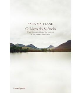 O Livro do Silêncio - Uma viagem em busca dos prazeres e dos poderes do silêncio