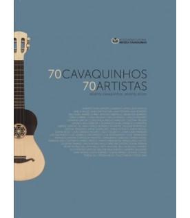 70 Cavaquinhos, 70 Artistas