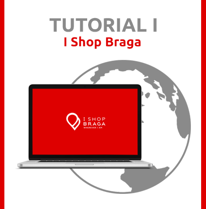 I Shop Braga - Tutorial I