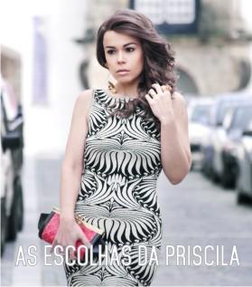 As escolhas de Priscila Diniz