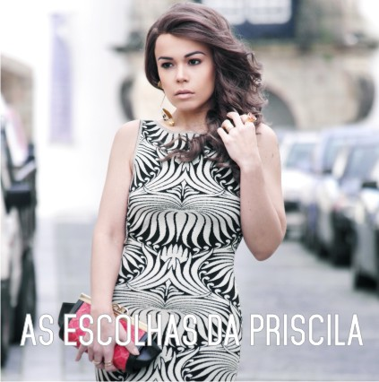 As escolhas de Priscila Diniz